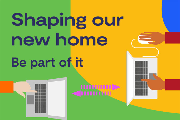 Shaping our new home, be part of it
